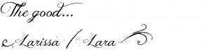 the good larissa
